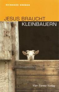jesus-braucht-kleinbauern-cover0001
